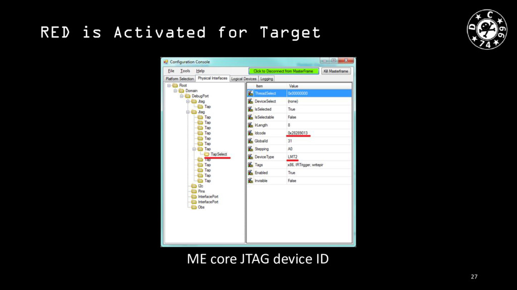 RED is Activated for Target ME core JTAG device...