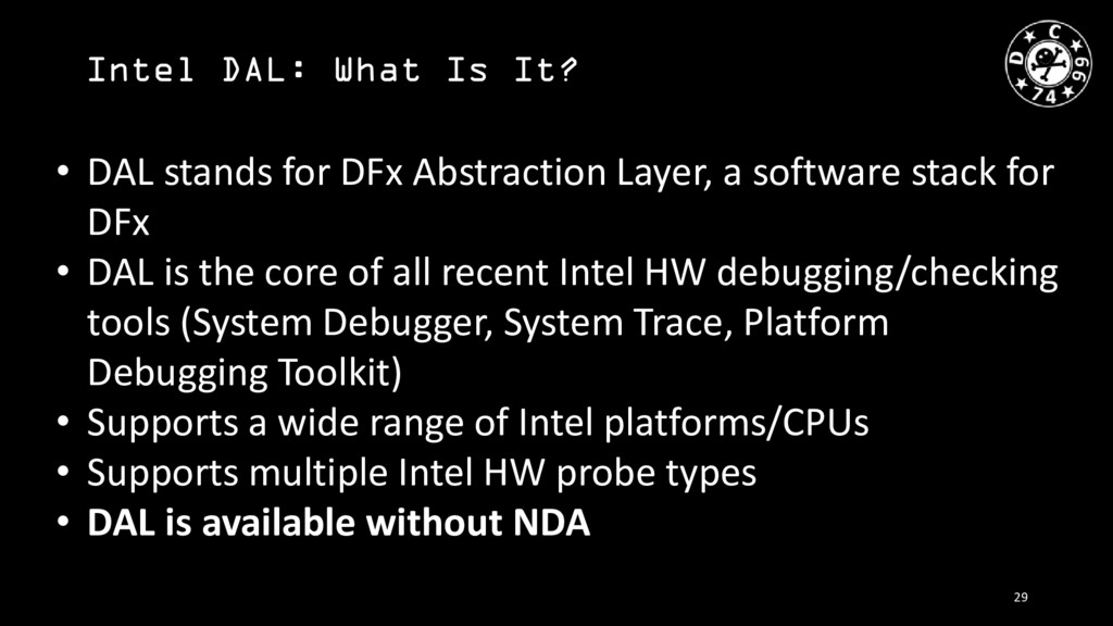 Intel DAL: What Is It? • DAL stands for DFx Abs...