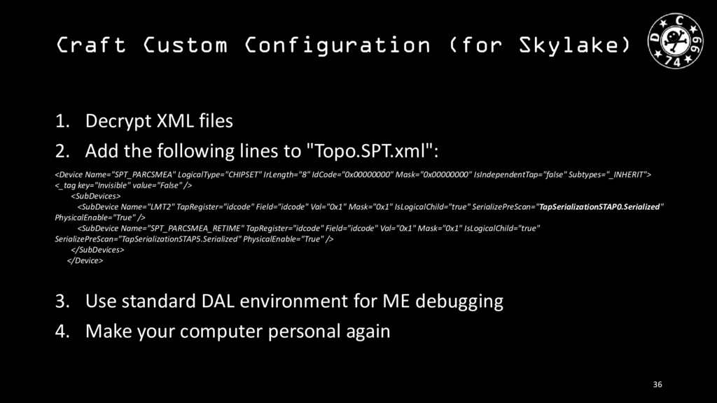 Craft Custom Configuration (for Skylake) 36 1. ...