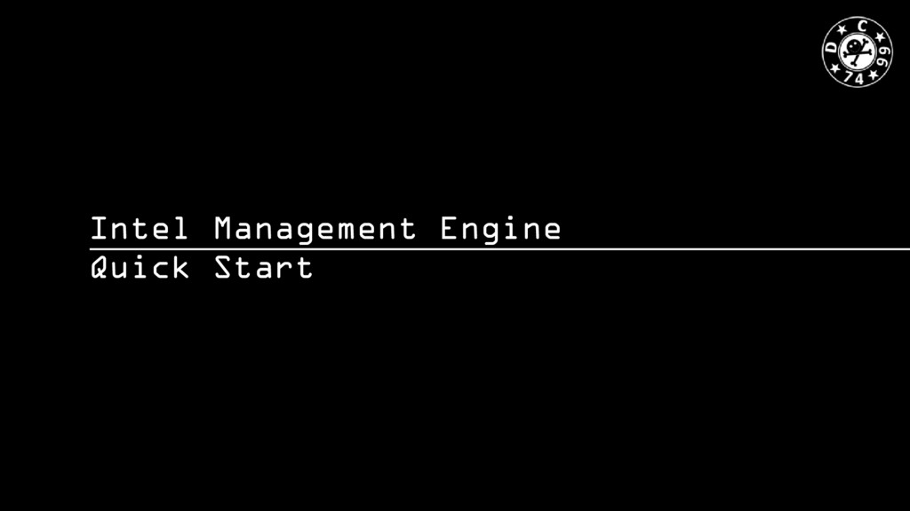 Intel Management Engine Quick Start