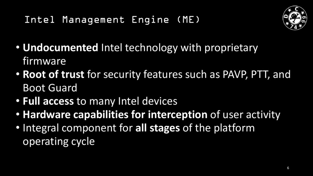 Intel Management Engine (ME) • Undocumented Int...
