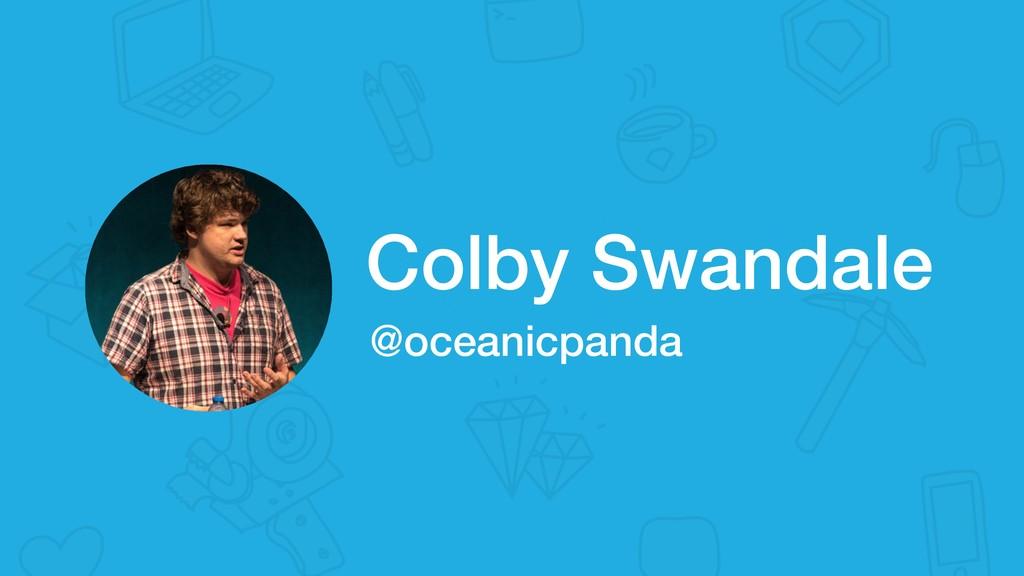 Colby Swandale @oceanicpanda