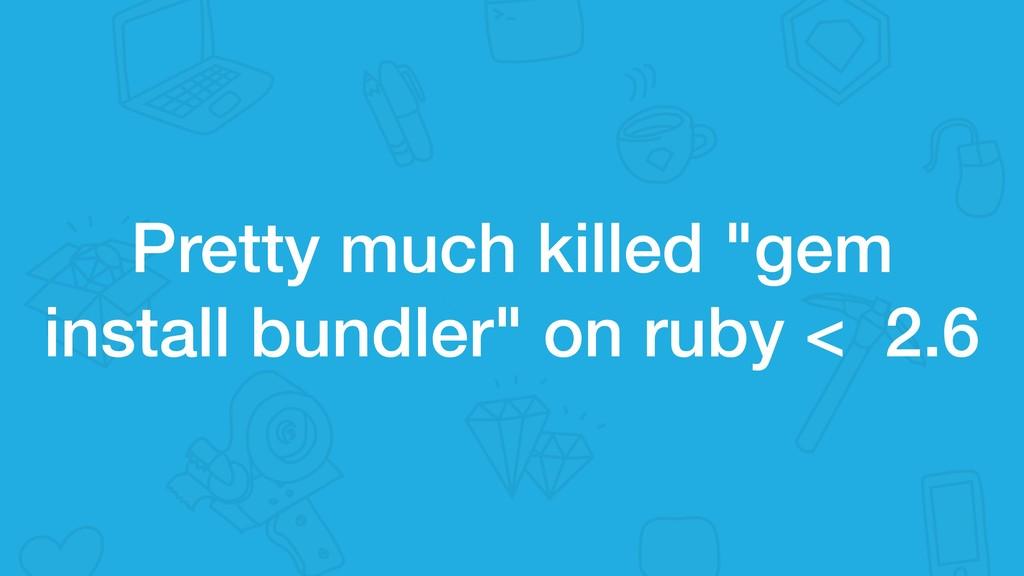 """Pretty much killed """"gem install bundler"""" on rub..."""