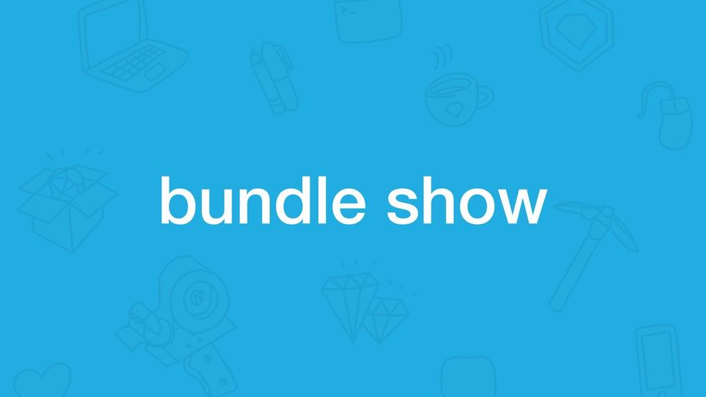 bundle show