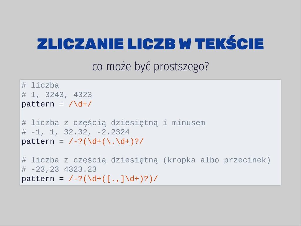 ZLICZANIE LICZB W TEKŚCIE ZLICZANIE LICZB W TEK...