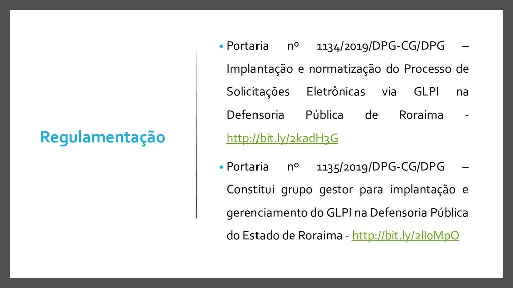 Regulamentação • Portaria nº 1134/2019/DPG-CG/D...