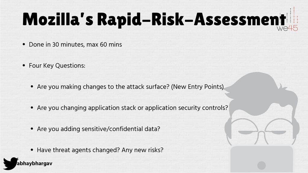 abhaybhargav Mozilla's Rapid-Risk-Assessment • ...