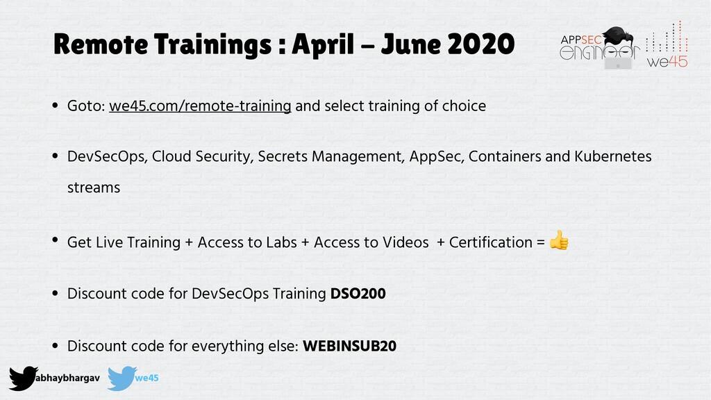 abhaybhargav we45 Remote Trainings : April - Ju...