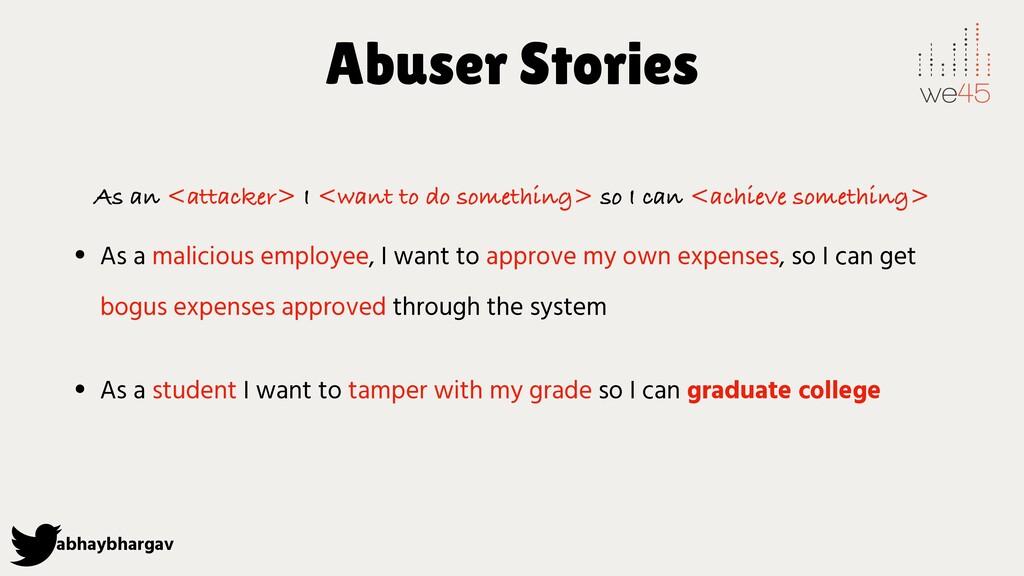 abhaybhargav Abuser Stories As an <attacker> I ...