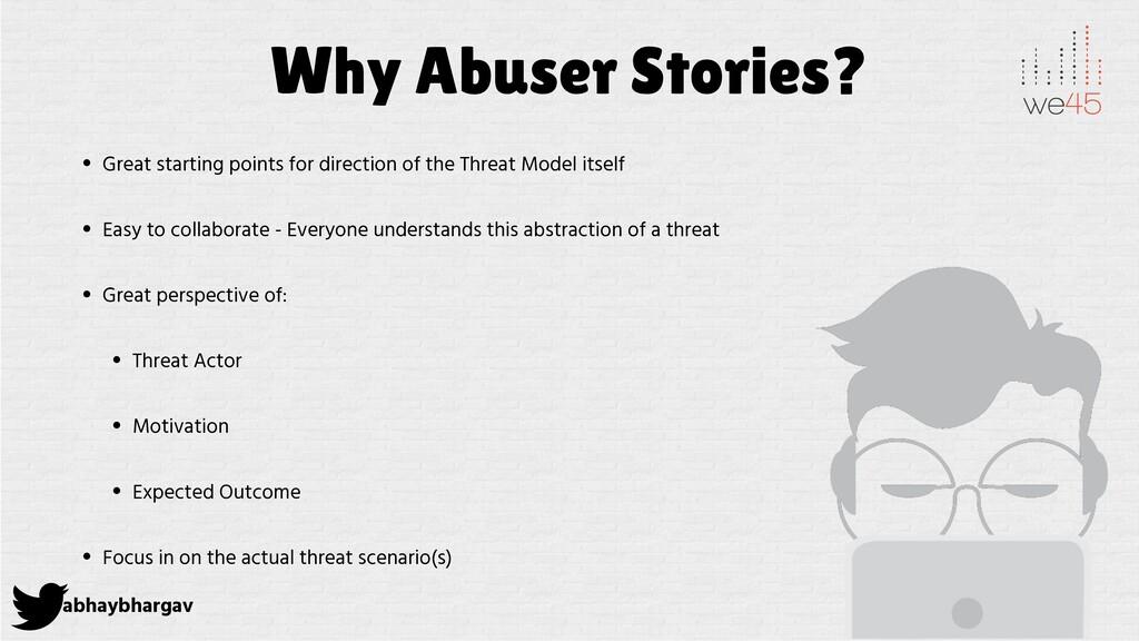 abhaybhargav Why Abuser Stories? • Great starti...