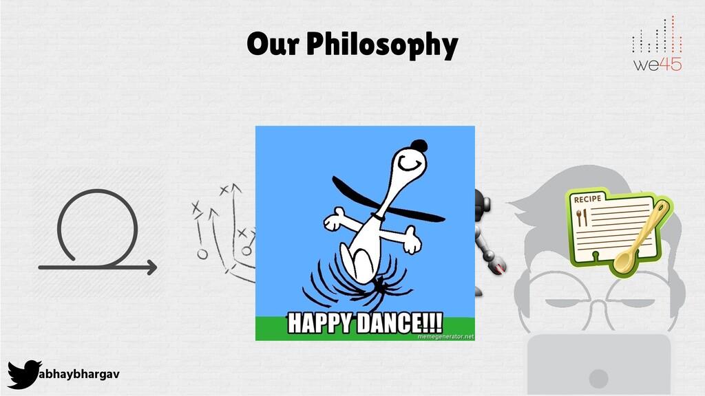 abhaybhargav Our Philosophy