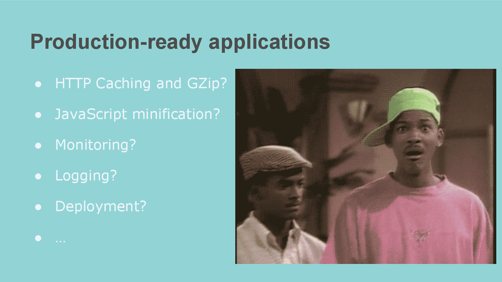 Production-ready applications ● HTTP Caching an...
