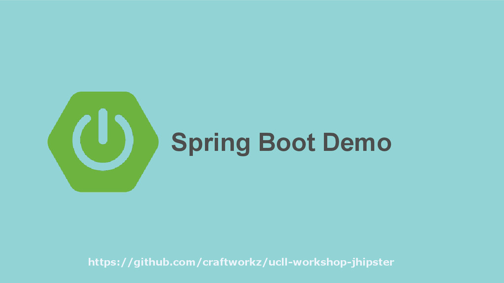 Spring Boot Demo https://github.com/craftworkz/...