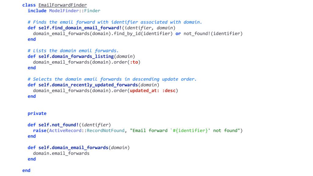 class EmailForwardFinder include ModelFinder::F...