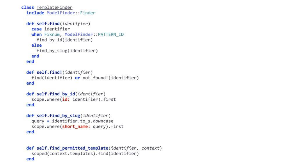 class TemplateFinder include ModelFinder::Finde...