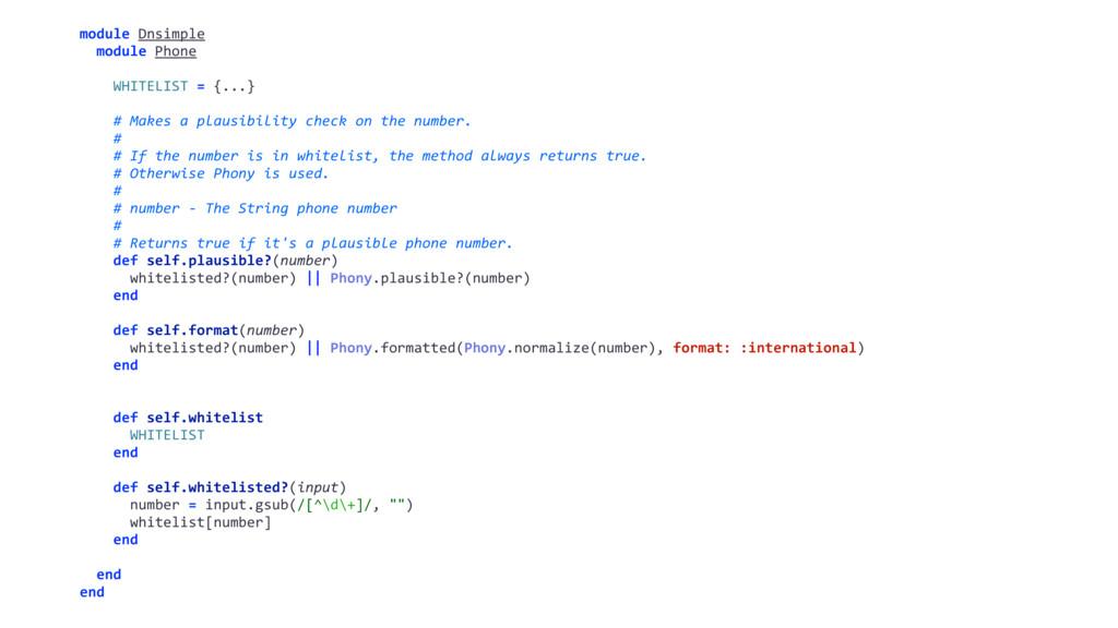 module Dnsimple module Phone WHITELIST = {...} ...