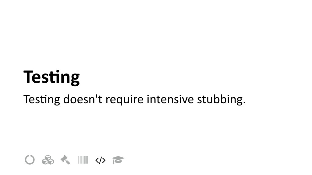 Tes=ng TesIng doesn't require intensive stubbin...