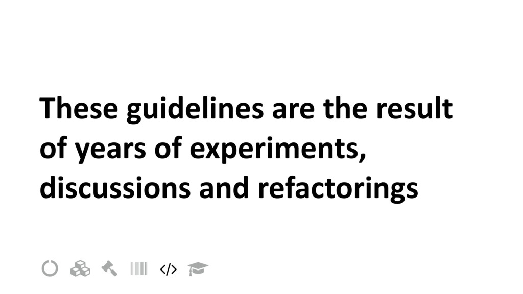 These guidelines are the result of years of exp...