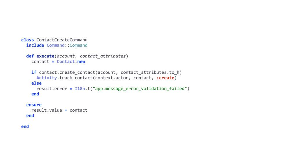 class ContactCreateCommand include Command::Com...