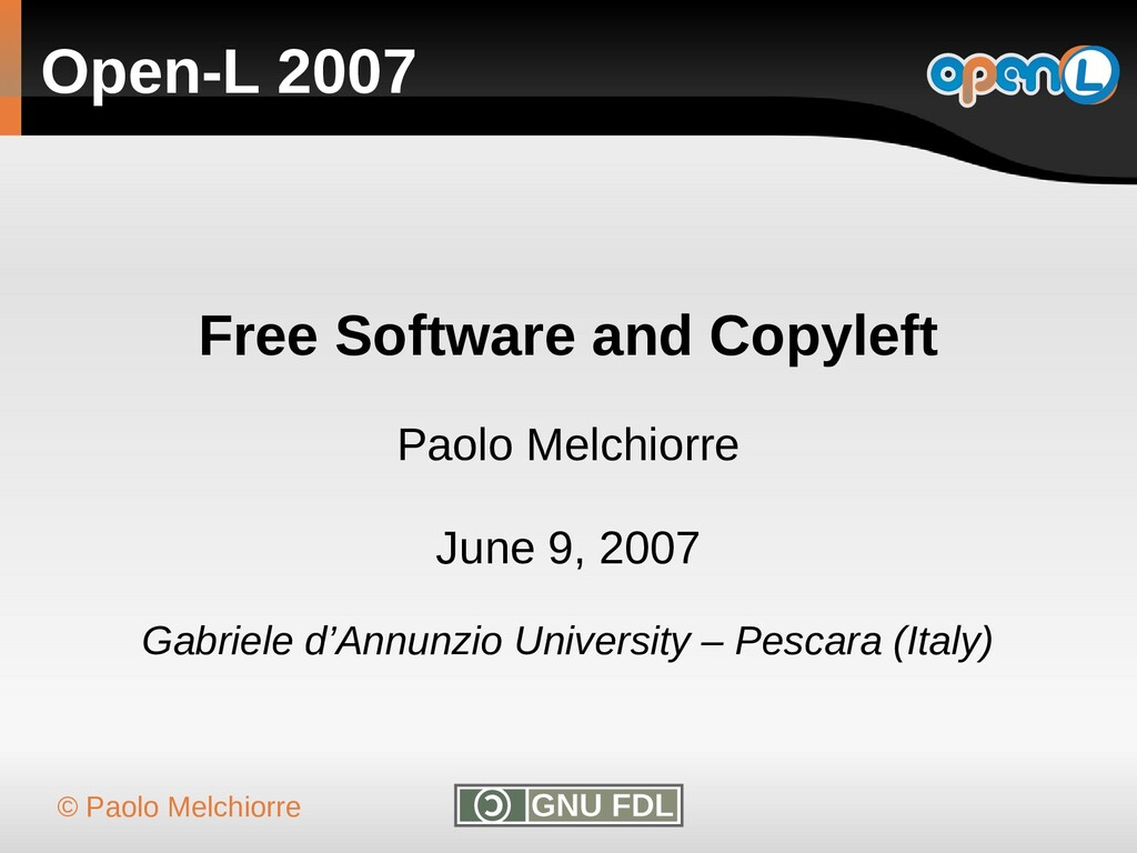 © Paolo Melchiorre Open-L 2007 Free Software an...
