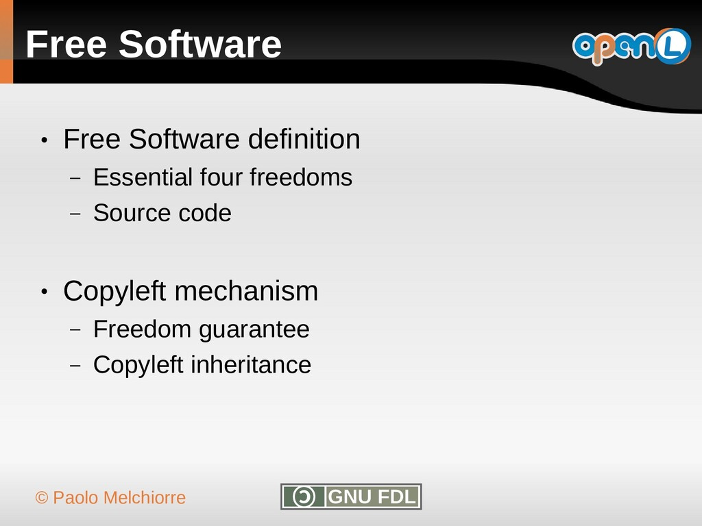 © Paolo Melchiorre Free Software ● Free Softwar...