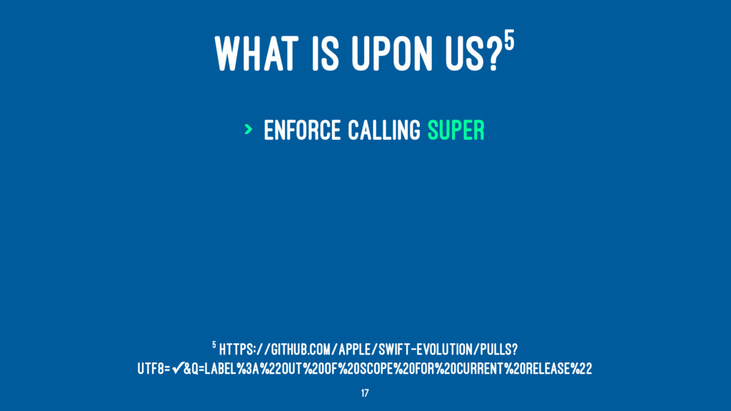 WHAT IS UPON US?5 > Enforce calling super 5 htt...