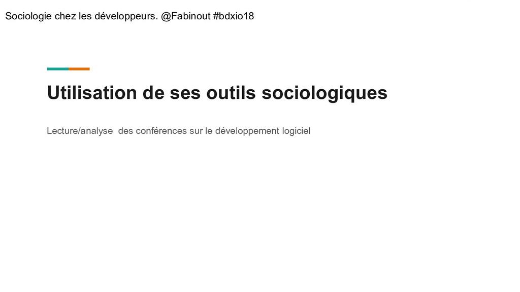 Utilisation de ses outils sociologiques Lecture...
