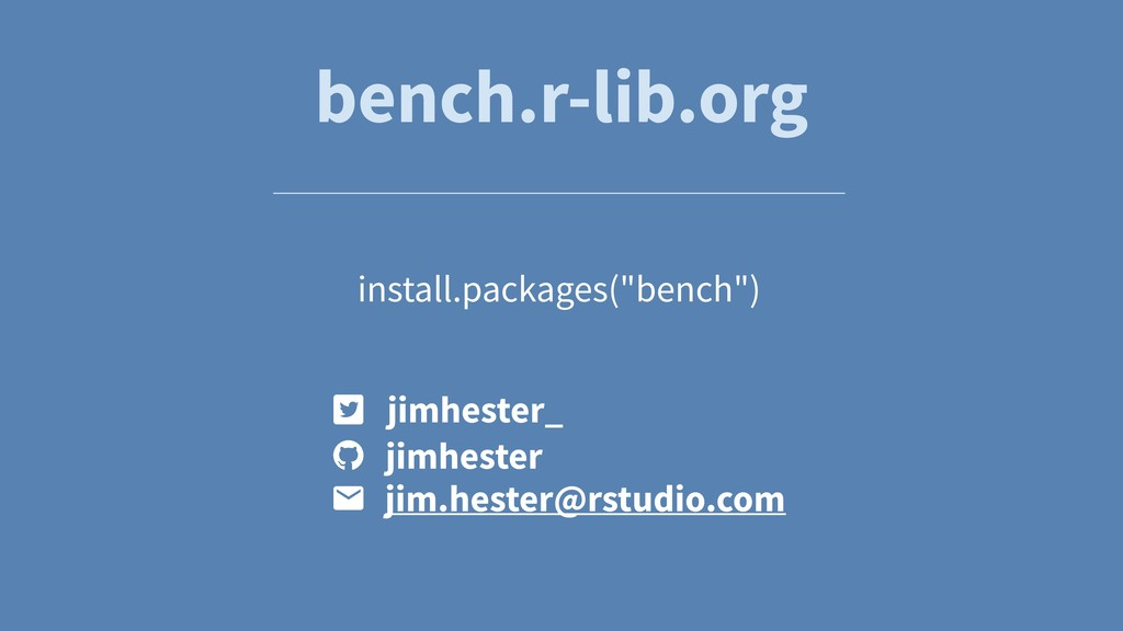 "bench.r-lib.org install.packages(""bench"") jimhe..."