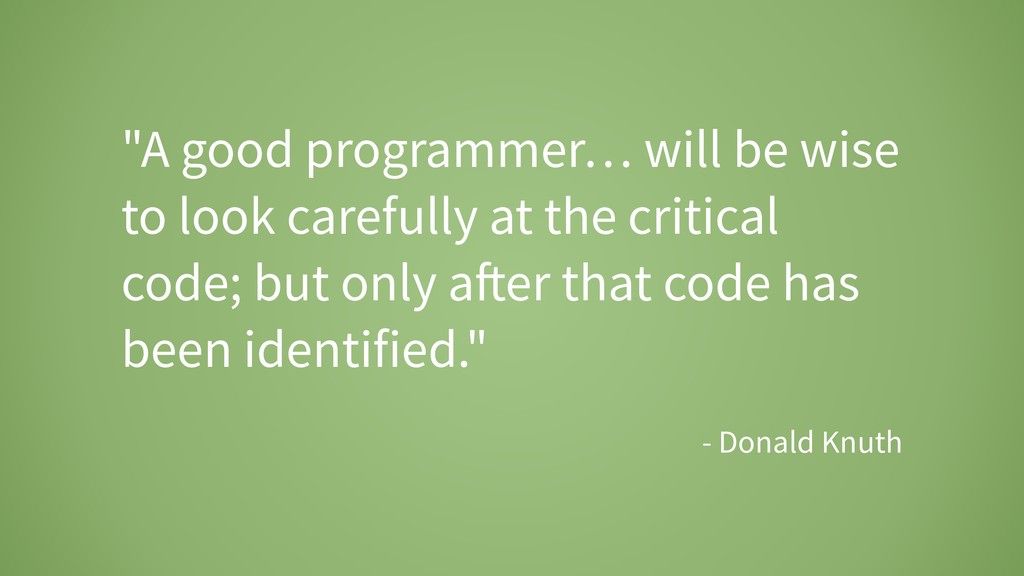 """A good programmer… will be wise to look carefu..."