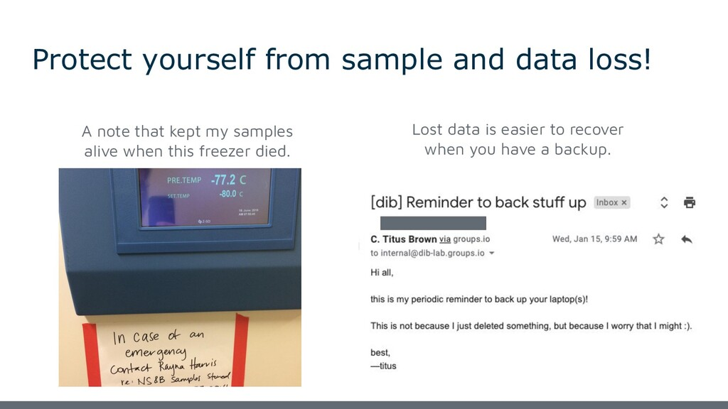 Protect yourself from sample and data loss! A n...