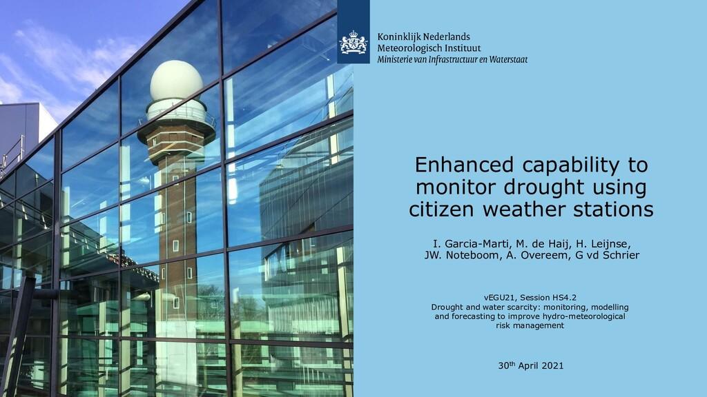 Enhanced capability to monitor drought using ci...