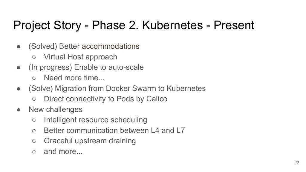 Project Story - Phase 2. Kubernetes - Present ●...