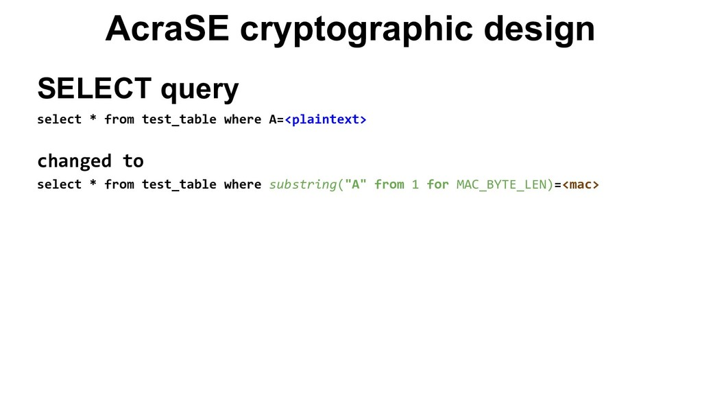 AcraSE cryptographic design SELECT query select...