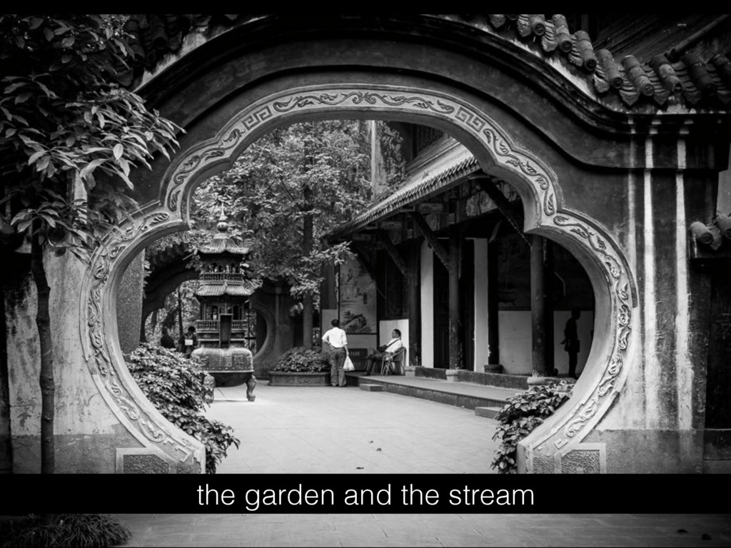 the garden and the stream