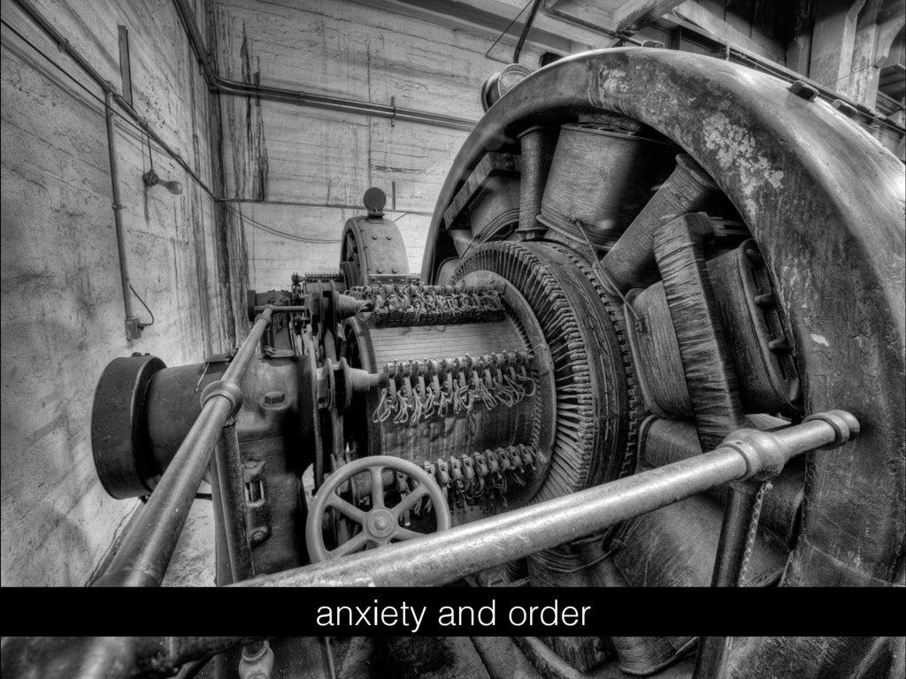 anxiety and order
