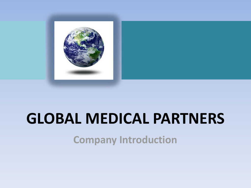GLOBAL MEDICAL PARTNERS Company Introduction
