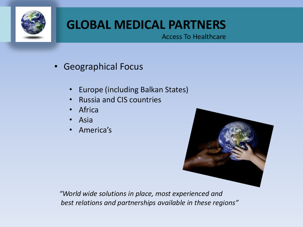 GLOBAL MEDICAL PARTNERS Access To Healthcare • ...