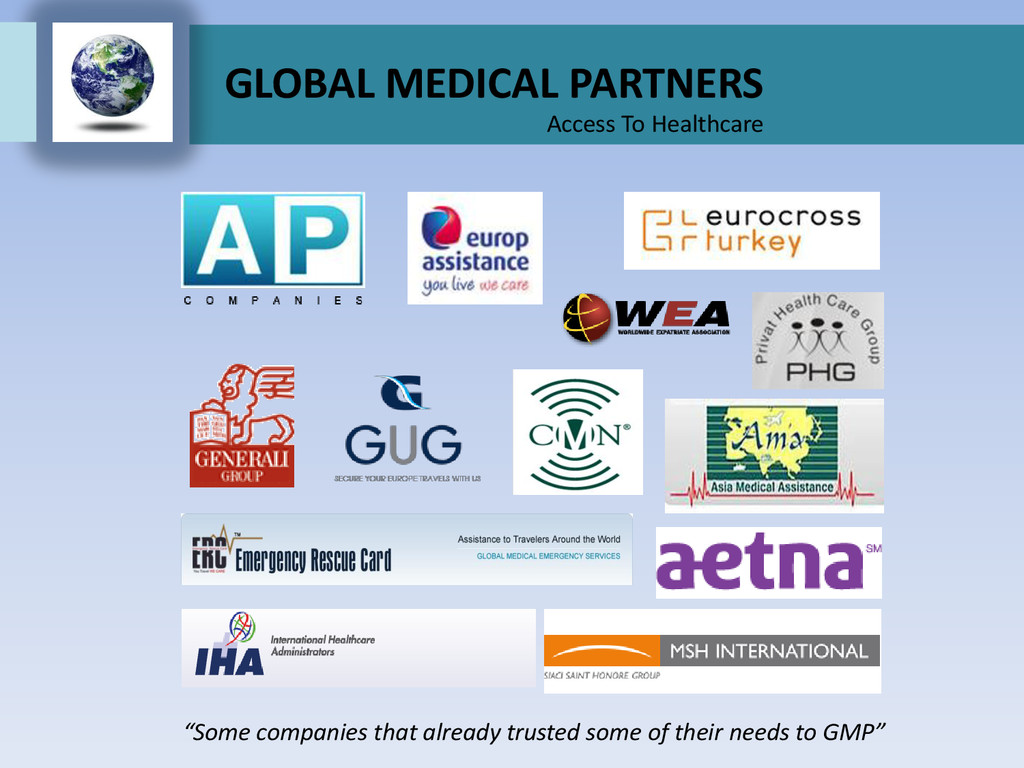 """GLOBAL MEDICAL PARTNERS Access To Healthcare """"S..."""