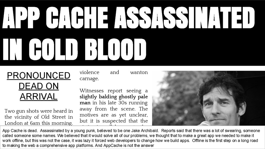 APP CACHE ASSASSINATED IN COLD BLOOD violence a...