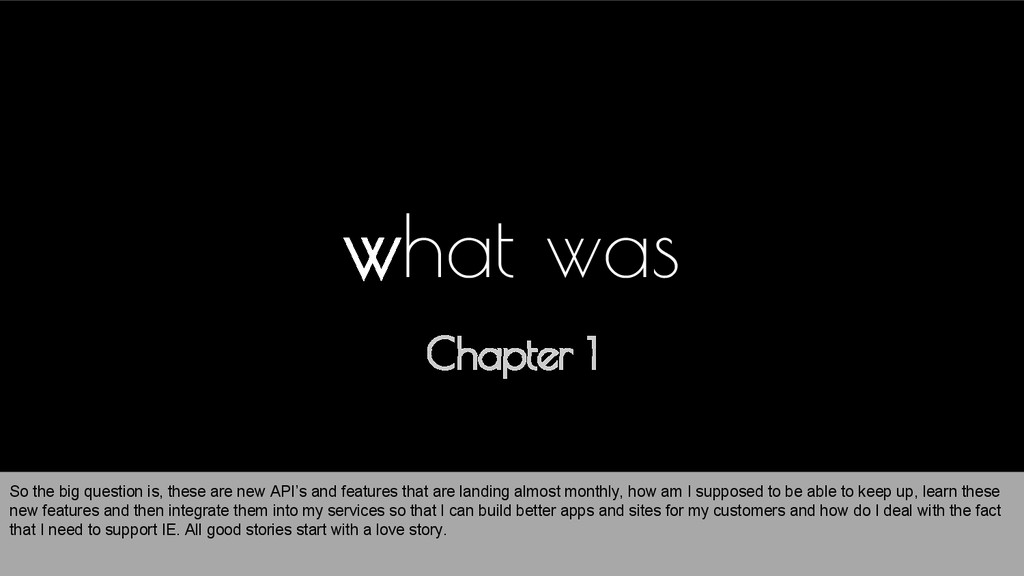 Chapter 1 what was So the big question is, thes...