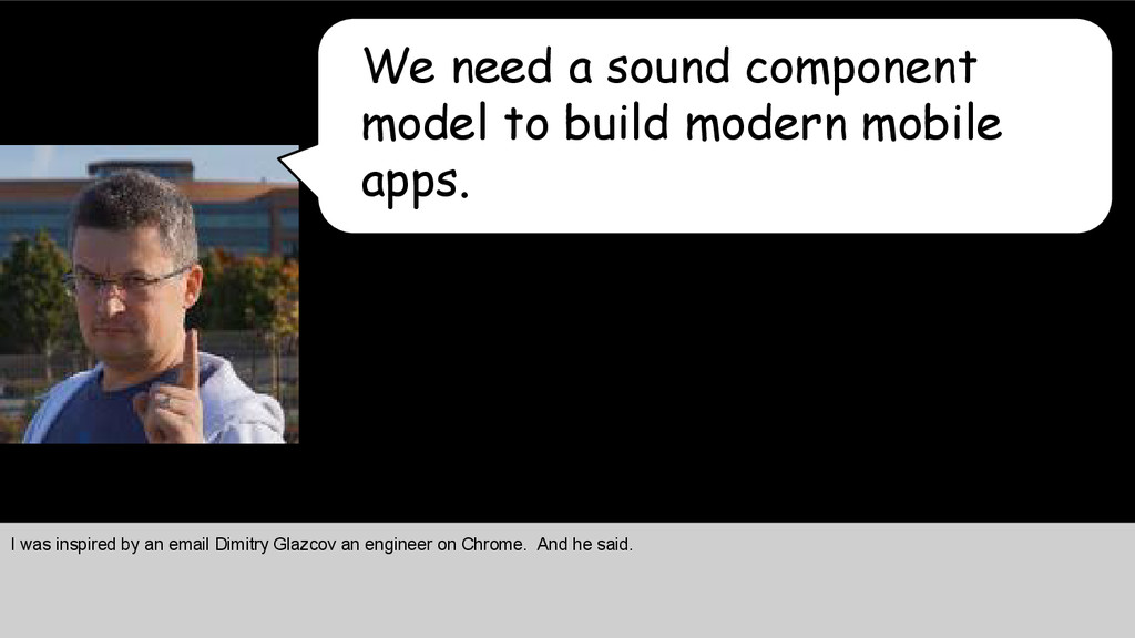 We need a sound component model to build modern...