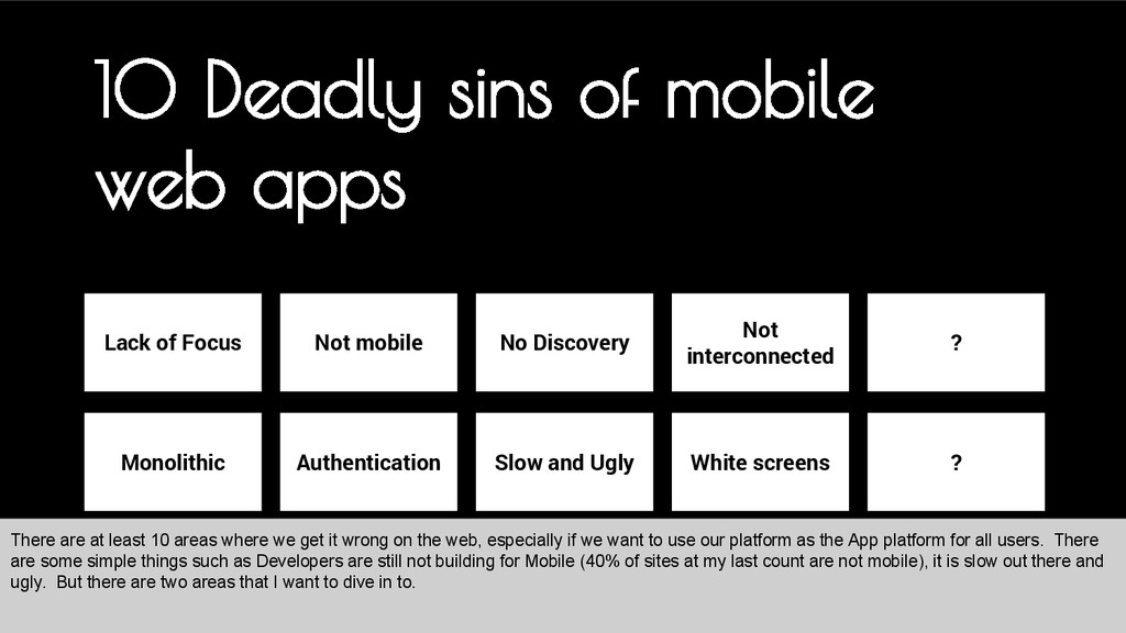 10 Deadly sins of mobile web apps Lack of Focus...