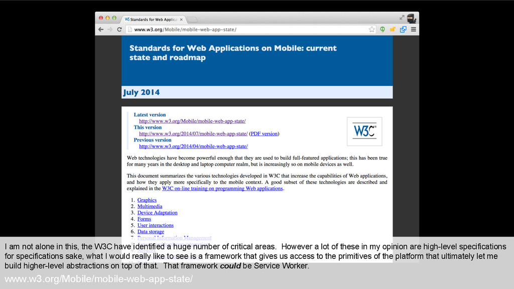 www.w3.org/Mobile/mobile-web-app-state/ I am no...