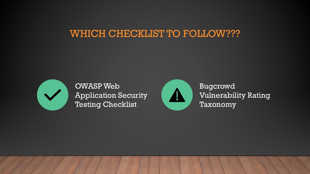 WHICH CHECKLIST TO FOLLOW??? OWASP Web Applicat...