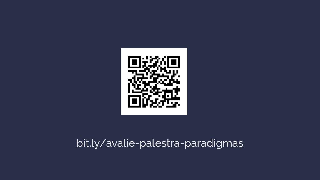 bit.ly/avalie-palestra-paradigmas