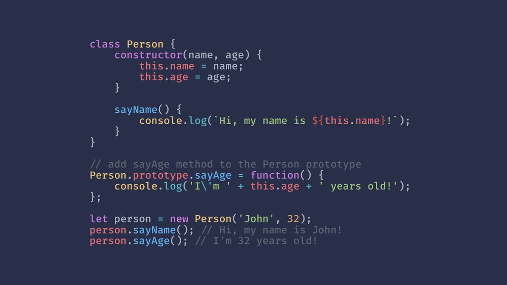 class Person { constructor(name, age) { this.na...