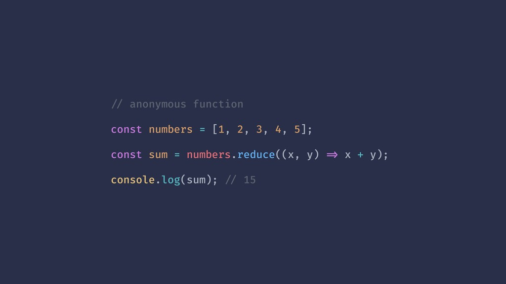 !// anonymous function const numbers = [1, 2, 3...