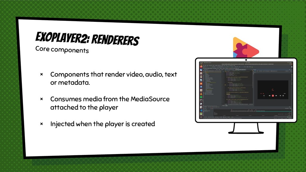 × Components that render video, audio, text or ...