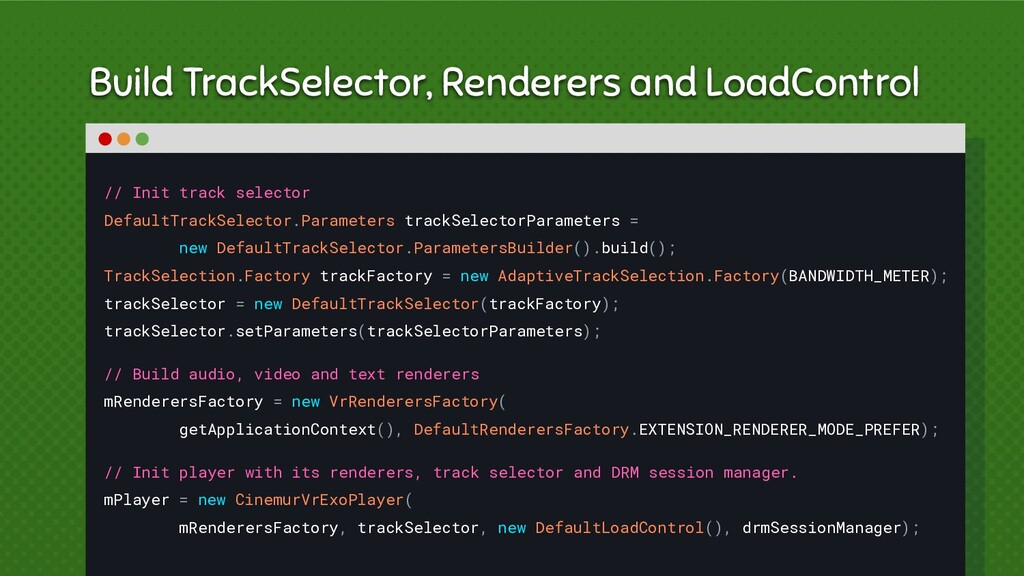 Build TrackSelector, Renderers and LoadControl ...