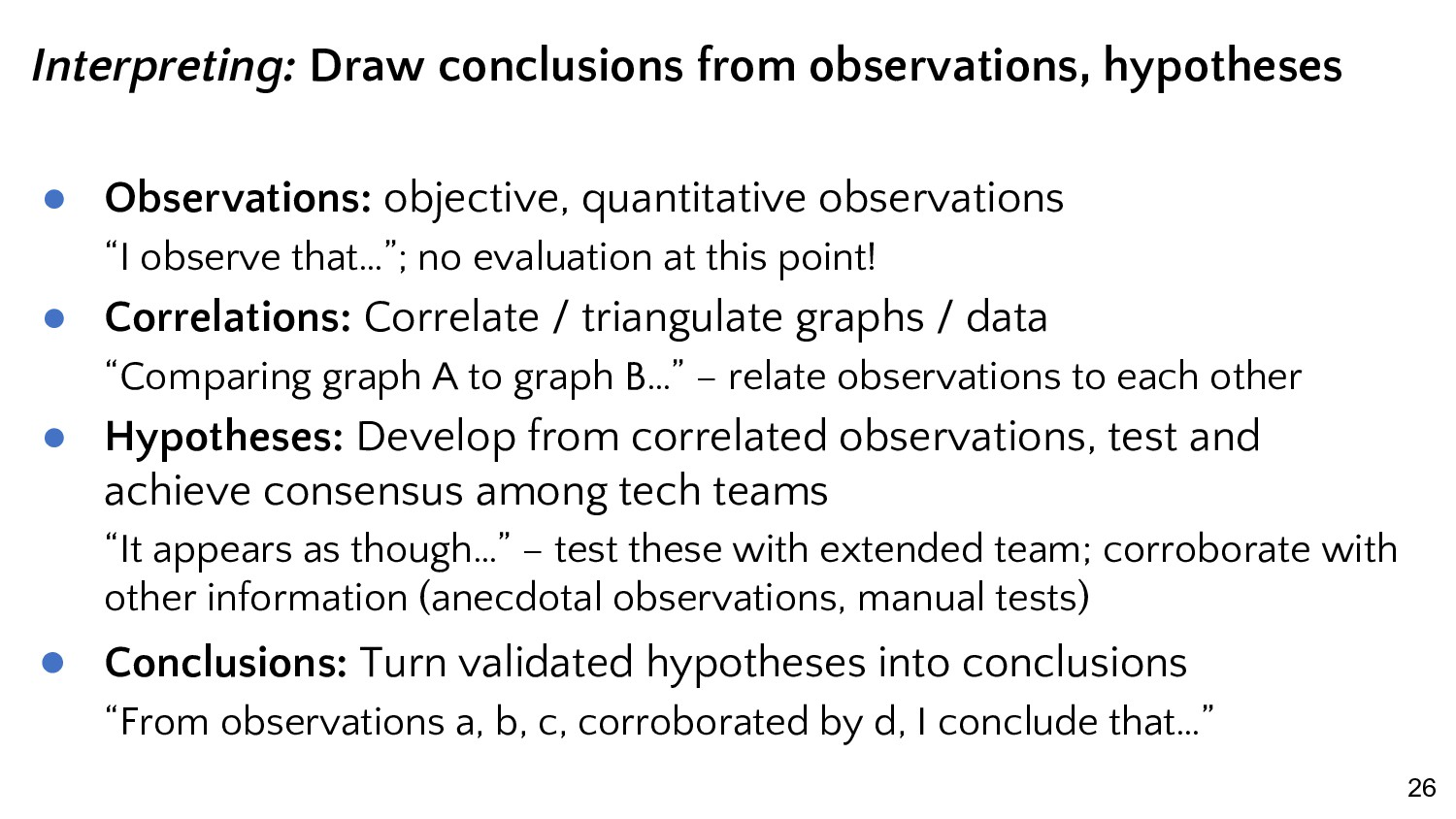 26 Interpreting: Draw conclusions from observat...